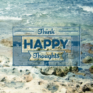 think_happy_thoughts